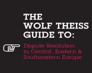Wolf Theiss lanseaza un ghid privind solutionarea litigiilor