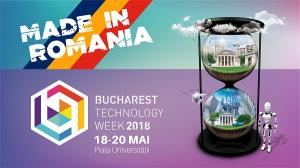 Bucharest Technology Week prezinta publicului roman Tehnologia Made in RO