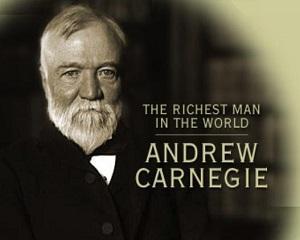 Cum sa ajungi cel mai bogat om din lume. Povestea lui Andrew Carnegie