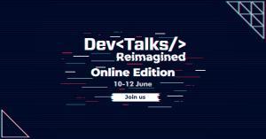 Pe 10-12 iunie se lanseaza cel mai complex eveniment IT virtual, DevTalks Reimagined - Ce surprize au pregatit companiile pentru participanti