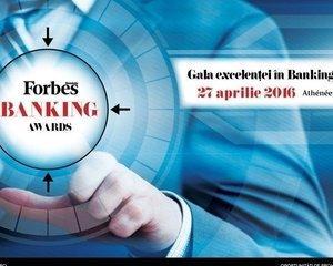 Forbes reuneste cele mai importante nume din sistemul bancar in cadrul galei Forbes Banking Awards