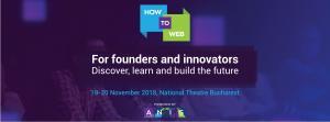 90 de experti internationali, fondatori si investitori vor sustine prezentari practice in fata a peste 1000 de participanti la cea de-a 9 a editie How to Web
