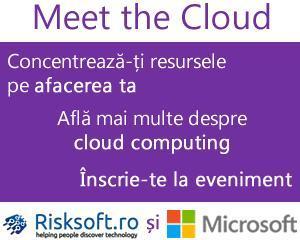 """""""Meet the Cloud"""", No Fee Business Event - Risksoft si Microsoft  te-ajuta sa-ti optimizezi afacerea"""