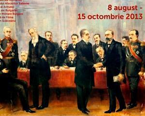 Expozitie temporara la Muzeul National de Istorie: 1913. Al Doilea Razboi Balcanic si Pacea de la Bucuresti