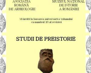 """Muzeul National de Istorie a Romaniei: Lansarea volumului aniversar cu numarul 10 al revistei """"Studii de Preistorie"""""""