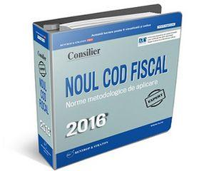 Noul Cod fiscal si Normele de Aplicare 2016 in format tiparit, la pret special!