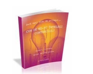 Biblie in afaceri: Cum de nu-ti intelegi contabilul. O carte pe care orice antreprenor ar trebui sa o aiba