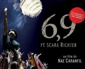 """""""6,9 pe scara Richter"""", 3,5 pe scara Nae Caranfil"""