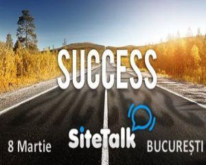 """Cel mai important eveniment de Social Media din Romania, """"Road to success - SiteTalk Day Romania"""", se va desfasura la Bucuresti, in 8 martie"""