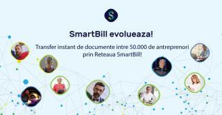SmartBill evolueaza - transfer instant de documente intre 50.000 antreprenori, prin Reteaua SmartBill