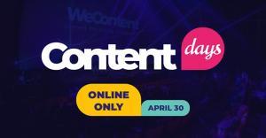 WeContent Conference lanseaza ContentDays, seria de conferinte online dedicate content-ului
