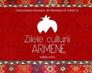 """""""Zilele culturii armene"""", in acest week-end"""