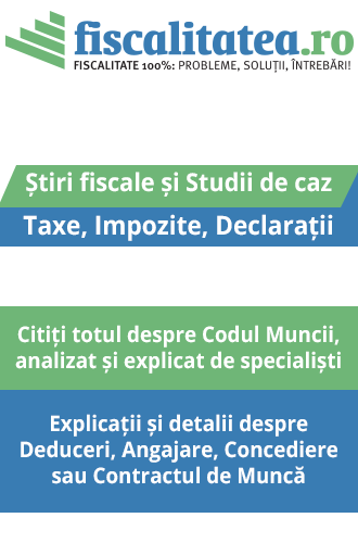 Stiri si modificari fiscale